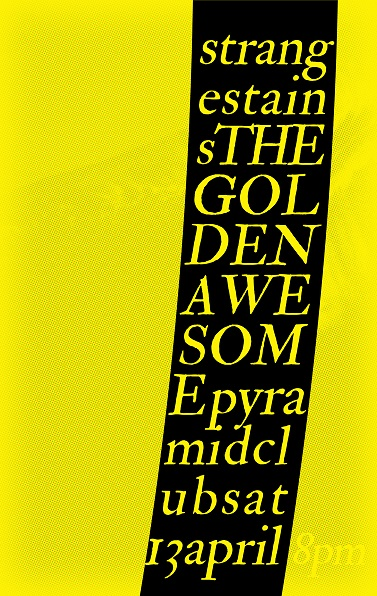 The Golden Awesome, Strange Stains