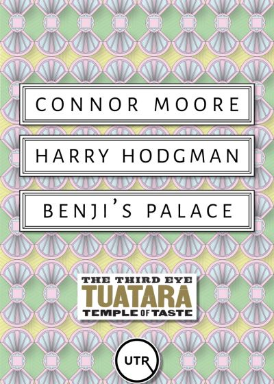 Connor Moore, Harry Hodgman, Benji's Palace