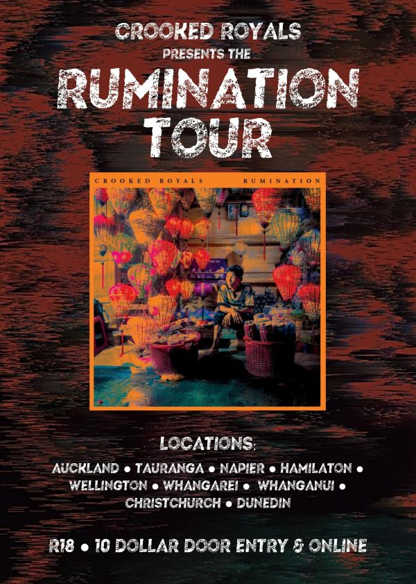 Crooked Royals - Rumination Tour