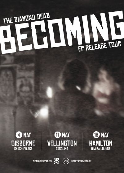 The Diamond Dead - Becoming Ep Release Tour