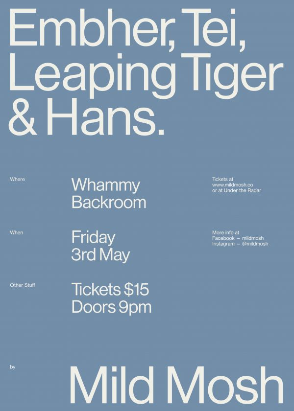 Mild Mosh Presents: Hans., Embher, Leaping Tiger and Tei