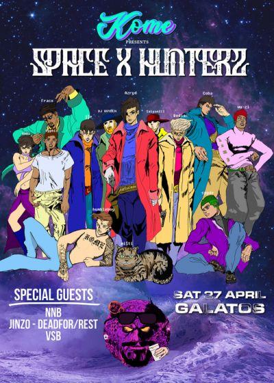 Kome Presents Space X Hunterz