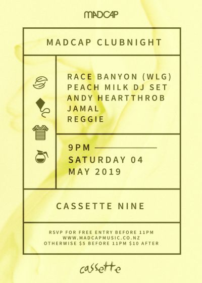 Madcap Clubnight: Race Banyon, Peach Milk, Andy Heartthrob and More