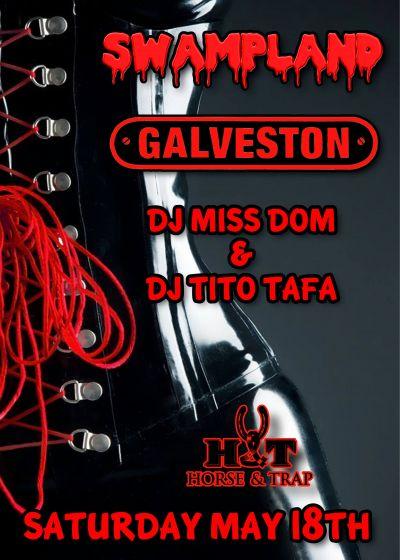 Swampland, Galveston, Miss Dom, Tito Tafa