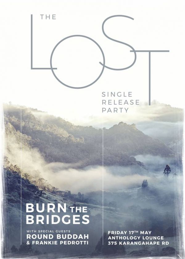 Burn The Bridges - Lost Single Release Party with Round Buddah