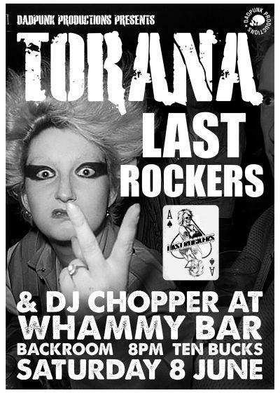 Torana, Last Rockers and Dj Chopper