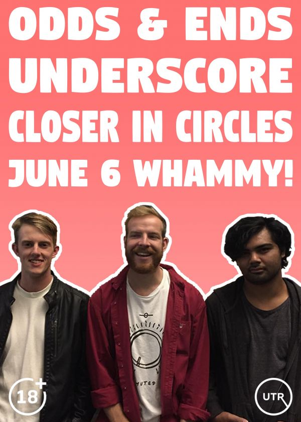Odds And Ends  - Underscore - Closer In Circles