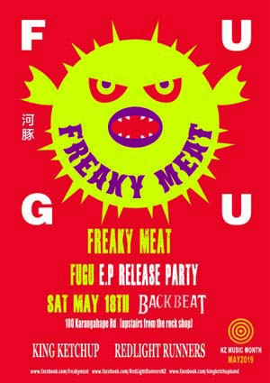 Freaky Meat 'fugu' E.P Release w/ Red Light Runners and King Ketchup