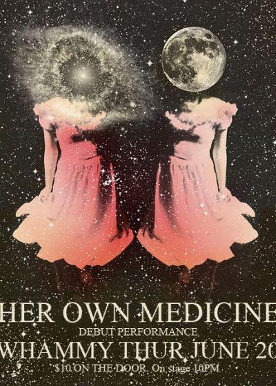 Her Own Medicine