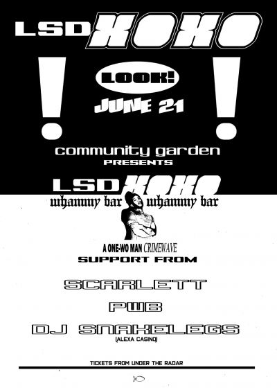 Community Garden Presents LSDXOXO