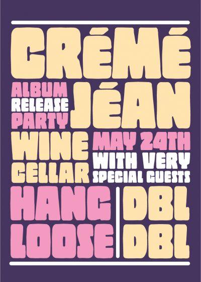 Créme Jéan's Album Release Party