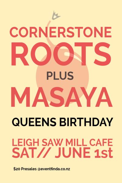 Cornerstone Roots + Masaya