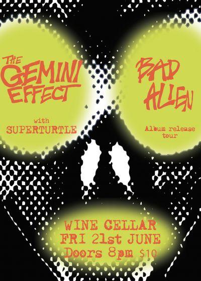 The Gemini Effect - 'Bad Alien' Tour  with Superturtle