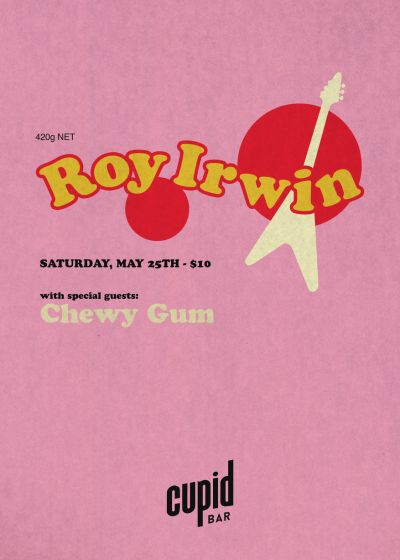 Roy Irwin and Chewy Gum