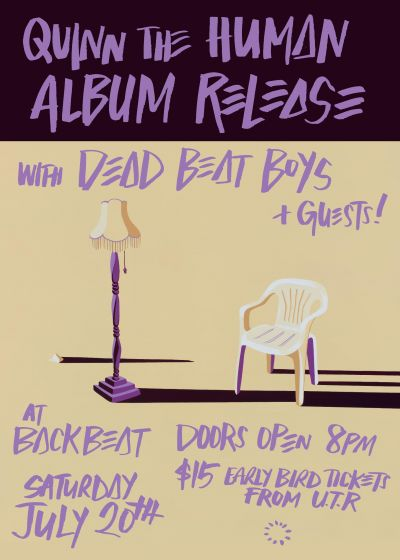 Quinn The Human - Album Release! (feat. Dead Beat Boys)