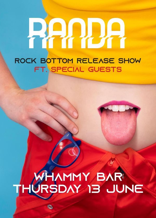 Randa Rock Bottom Single Release Show Ft Bobandii