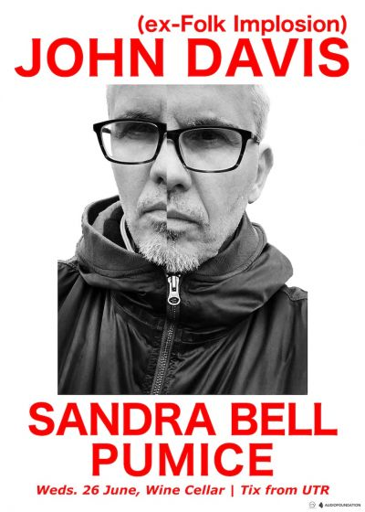 John Davis (ex-Folk Implosion), Sandra Bell, Pumice