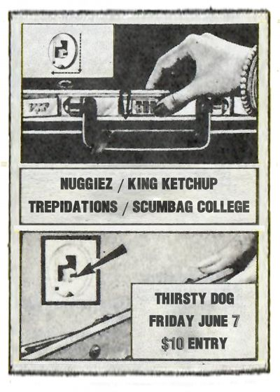 Nuggiez, King Ketchup, Trepidations, Scumbag College