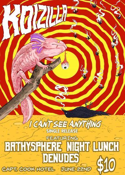 Koizilla, Night Lunch, Denudes, Bathysphere