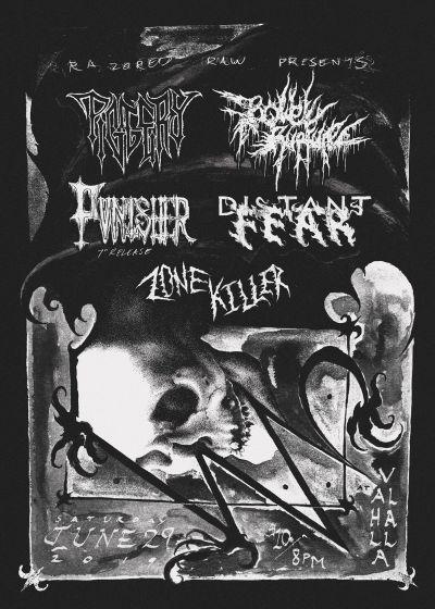 Distant Fear, Piggery, Bowel Rupture, Pvnisher, Zone Killer