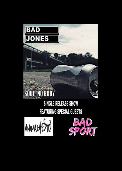 Bad Jones, Animalhead, Bad sport