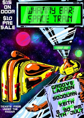 Space Train w/ Keith, Sojourn and Groove Lagoon