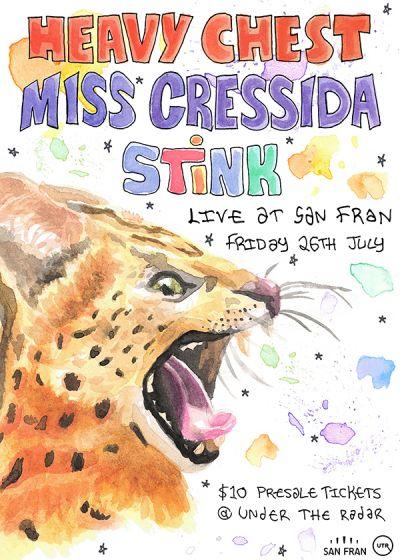 Miss Cressida, Stink + Special Guest TBA