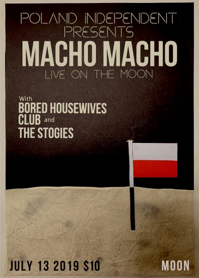 Poland Independent Presents: Macho Macho Live On The Moon