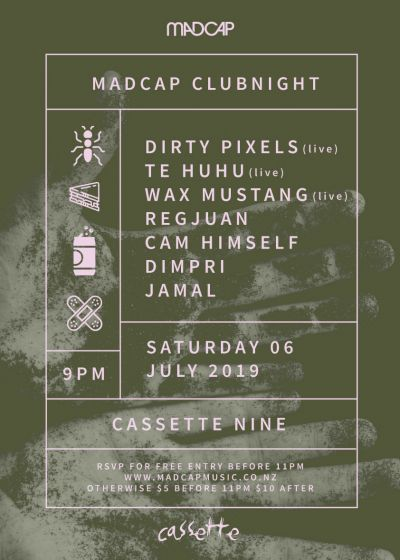 Madcap Clubnight: Dirty Pixels, Te Huhu, Wax Mustang + More