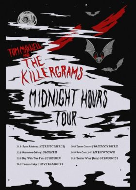 Tom Maxwell And The Killergrams // Midnight Hours Tour