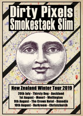Dirty Pixels + Smokestack Slim // NZ Winter Tour