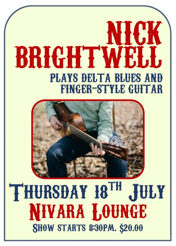 Nick Brightwell plays Delta Blues and Finger-style guitar