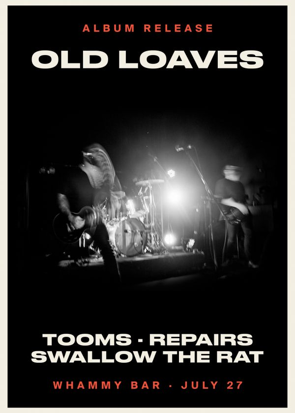 Old Loaves Album Release