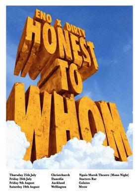 Eno X Dirty Honest To Whom Tour