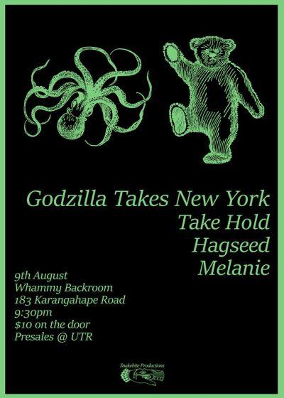 Godzilla Takes New York / Take Hold / Hagseed / Melanie