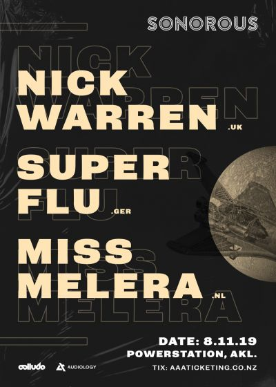 Sonorous: Nick Warren (UK), Super Flu (GER), Miss Melera (NL)