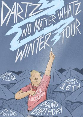 Dartz - No Matter Whatz Tour