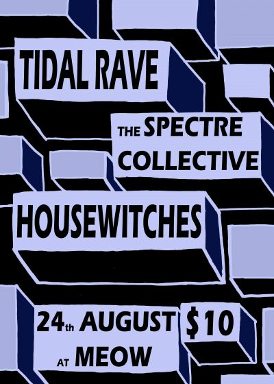 Tidal Rave, The Spectre Collective, Housewitches