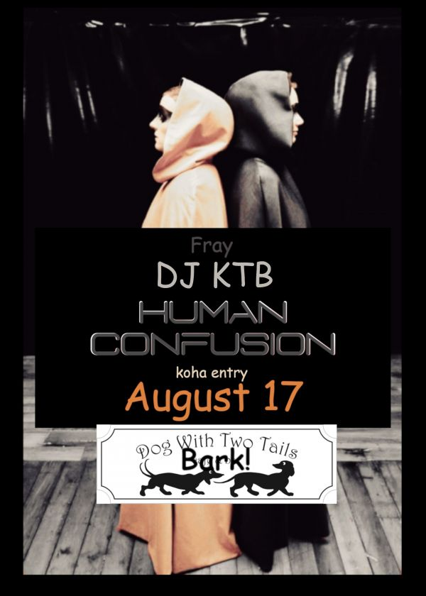 Human Confusion, Ktb, Fray