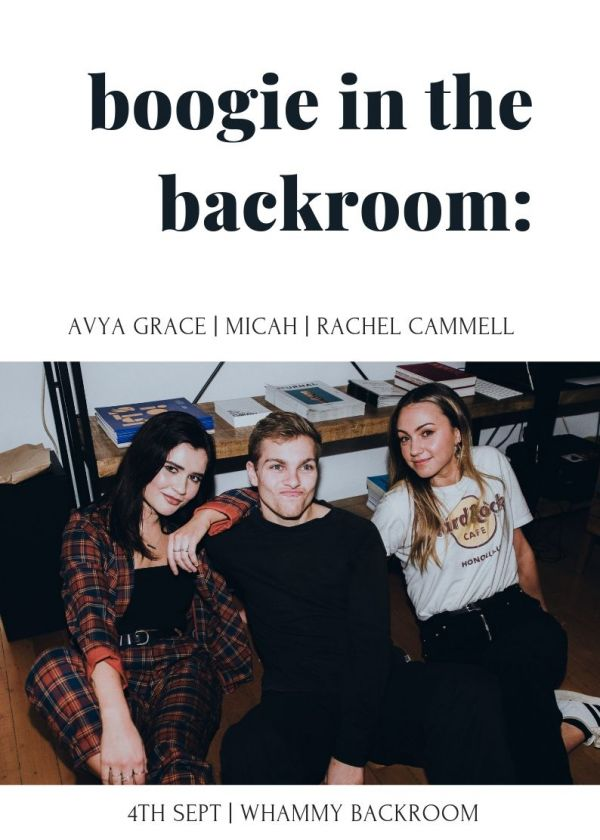 Boogie In The Backroom w/ Micah, Rachel Cammell and Avya Grace