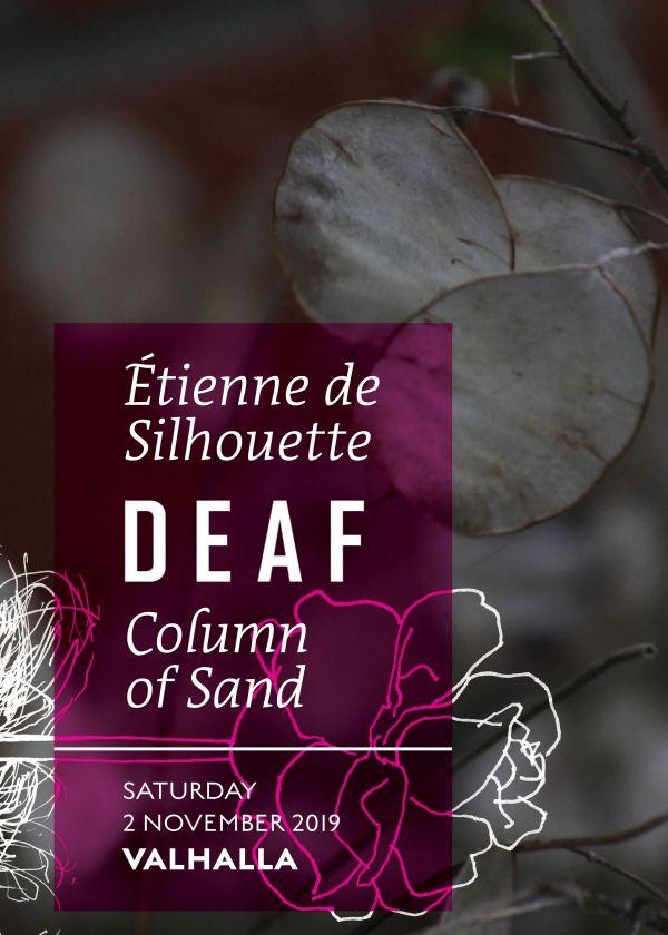 Deaf // Etienne De Silhouette // Column Of Sand