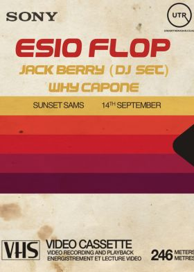 Esio Flop, Jack Berry (DJ Set) and Why Capone