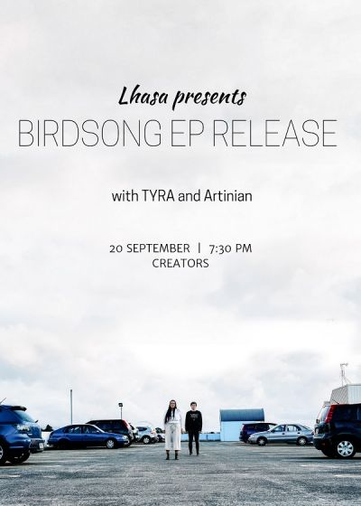 Lhasa :: Birdsong EP Release Show w/ Tyra and Artinian