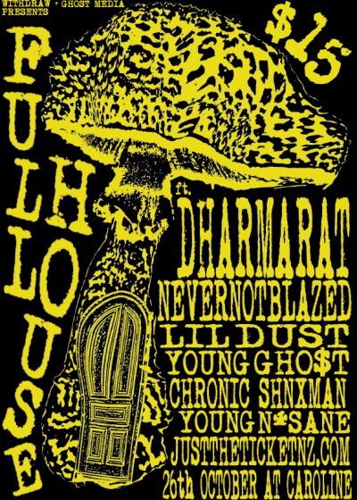 Full House Featuring Dharmarat, Nevernotblazed, Lil Dust and more