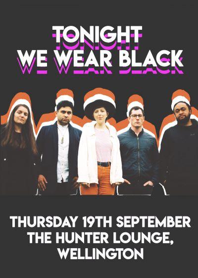 Tonight We Wear Black