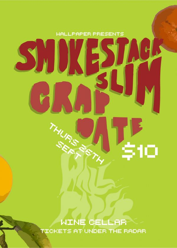 Smokestack Slim + Crap Date
