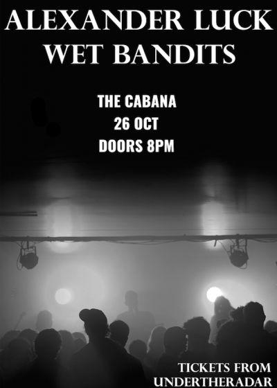 Alexander Luck + Wet Bandits