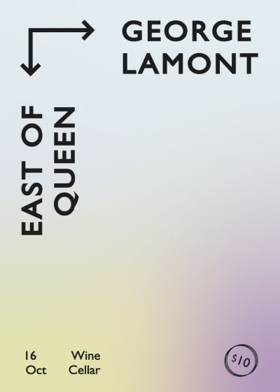 George Lamont and East Of Queen