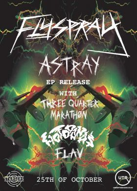 Flyspray---Astray-EP-Release-Party