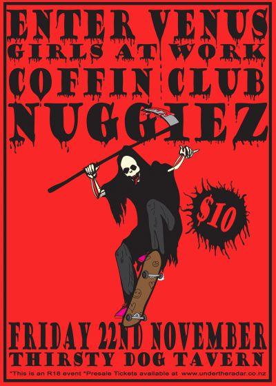 Nuggiez, Enter Venus, Coffin Club and Girls At Work